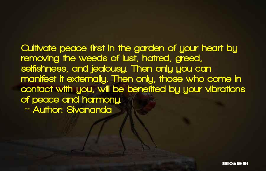 Greed And Selfishness Quotes By Sivananda