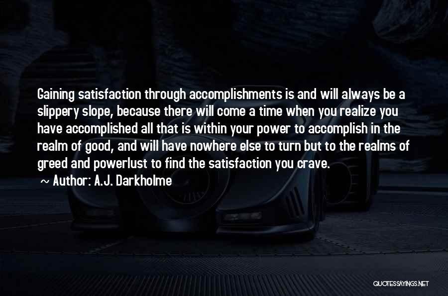 Greed Is Good Quotes By A.J. Darkholme
