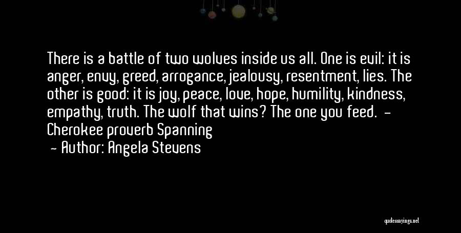 Greed Is Good Quotes By Angela Stevens