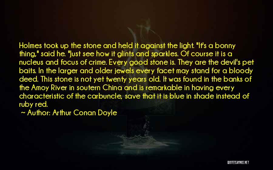 Greed Is Good Quotes By Arthur Conan Doyle