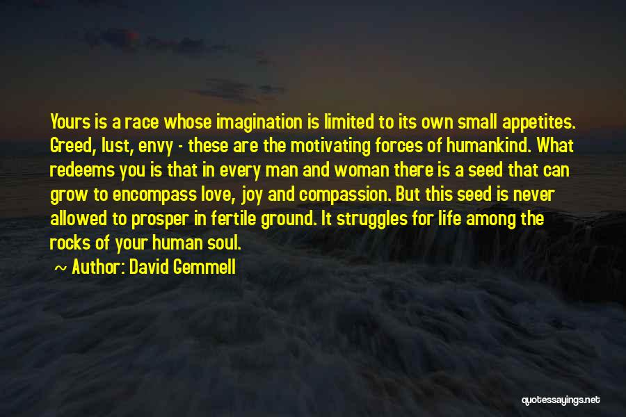 Greed Is Good Quotes By David Gemmell