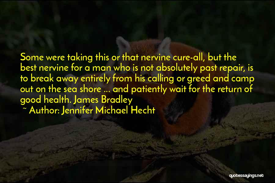 Greed Is Good Quotes By Jennifer Michael Hecht