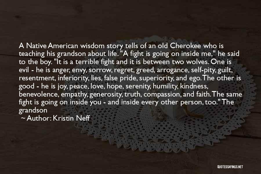 Greed Is Good Quotes By Kristin Neff