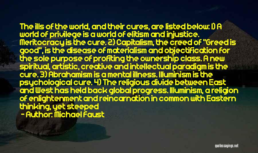 Greed Is Good Quotes By Michael Faust