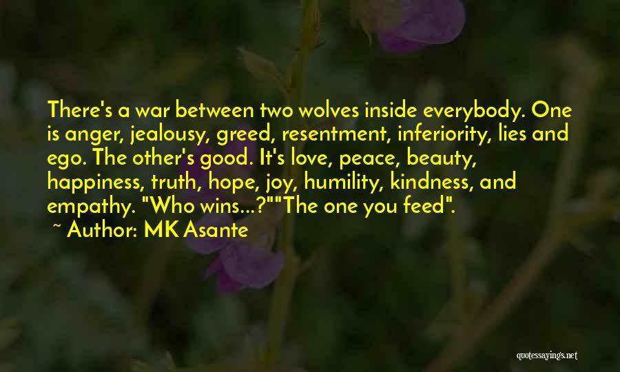 Greed Is Good Quotes By MK Asante