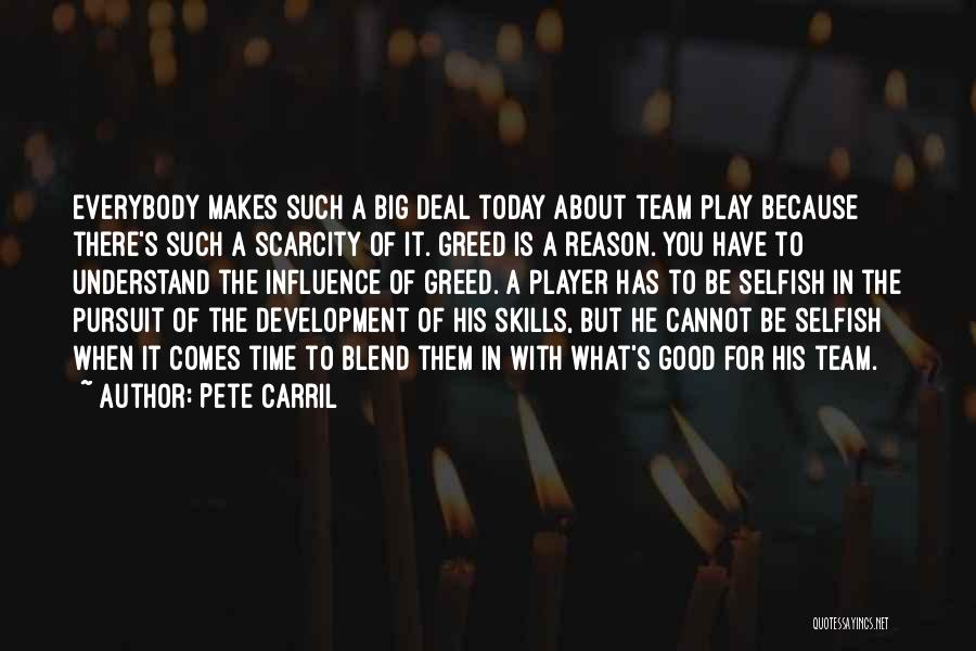 Greed Is Good Quotes By Pete Carril