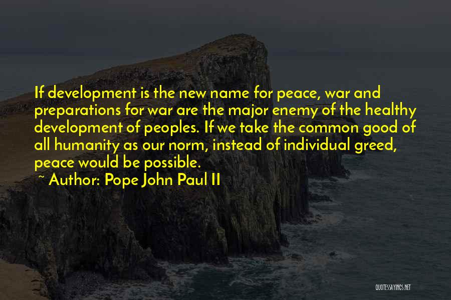 Greed Is Good Quotes By Pope John Paul II
