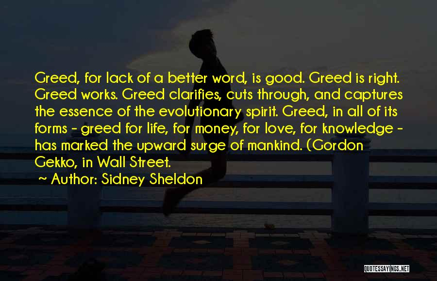 Greed Is Good Quotes By Sidney Sheldon