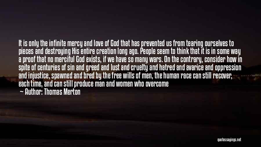 Greed Is Good Quotes By Thomas Merton