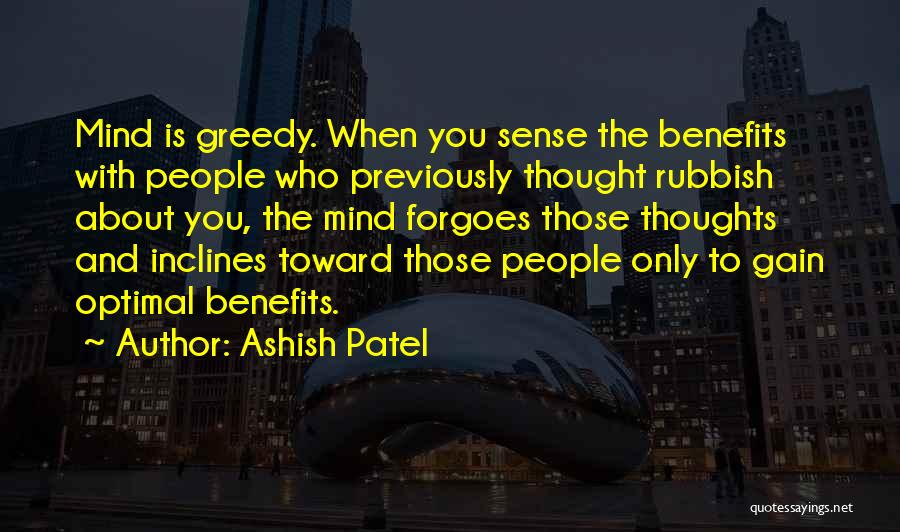 Greedy Quotes By Ashish Patel