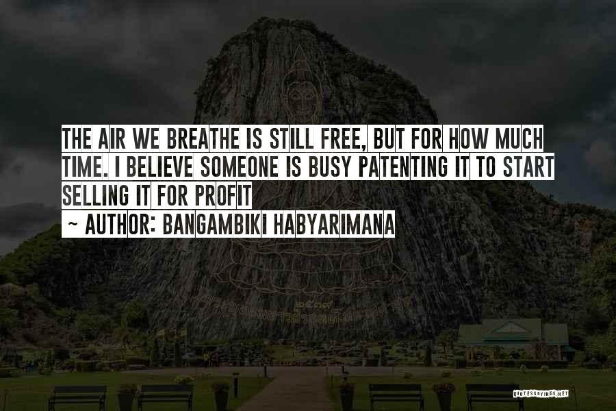Greedy Quotes By Bangambiki Habyarimana