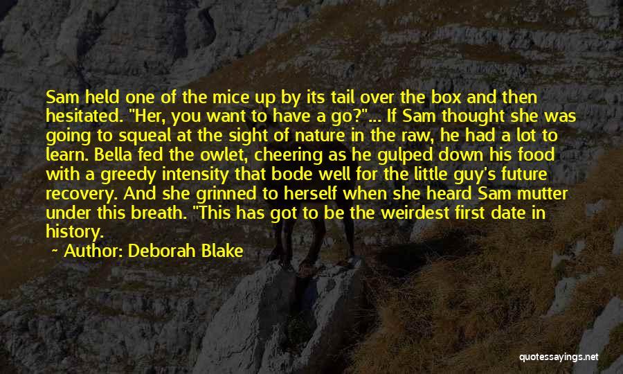 Greedy Quotes By Deborah Blake