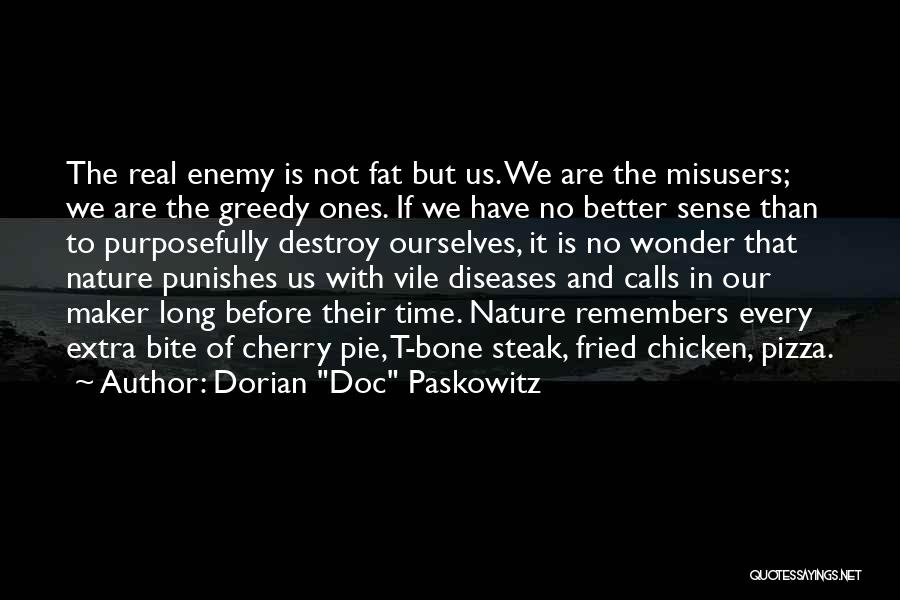 Greedy Quotes By Dorian