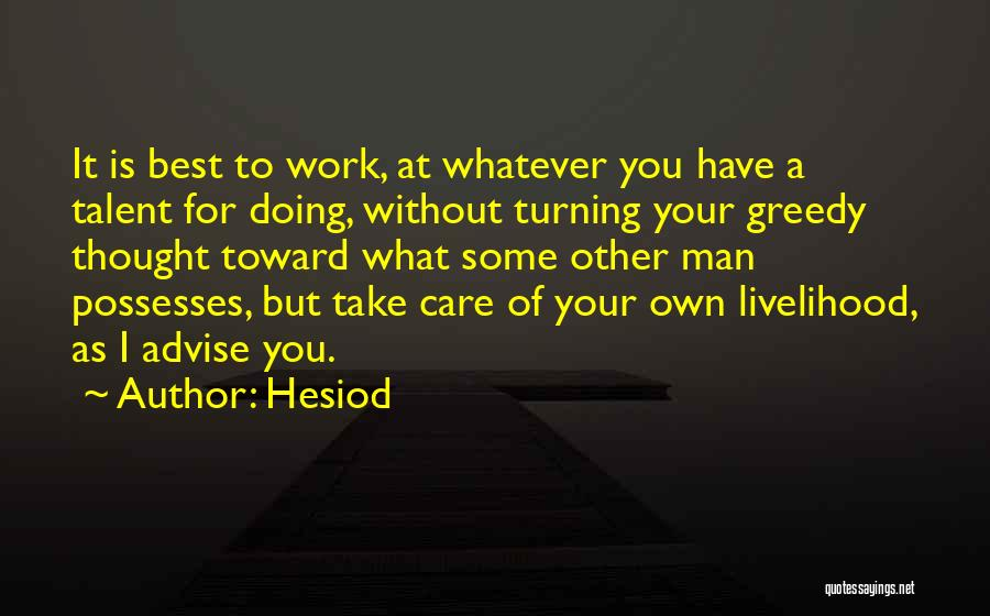 Greedy Quotes By Hesiod