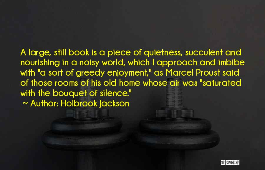 Greedy Quotes By Holbrook Jackson