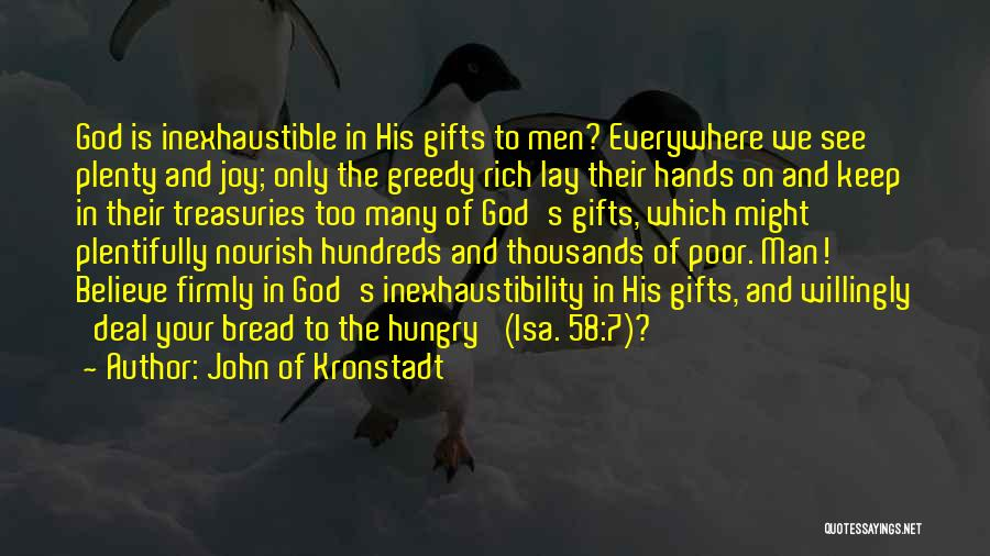 Greedy Quotes By John Of Kronstadt