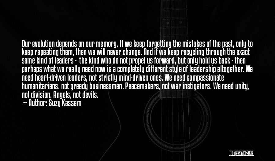 Greedy Quotes By Suzy Kassem