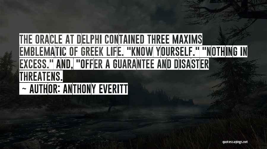 Greek Pride Quotes By Anthony Everitt