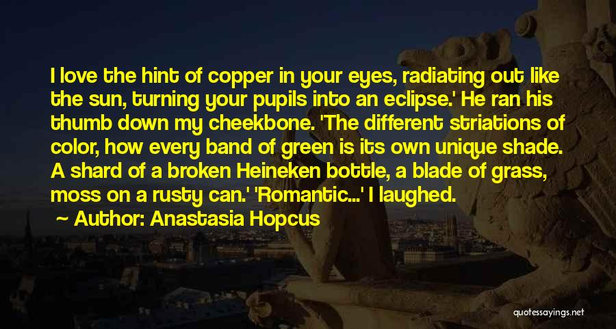 Green Moss Quotes By Anastasia Hopcus