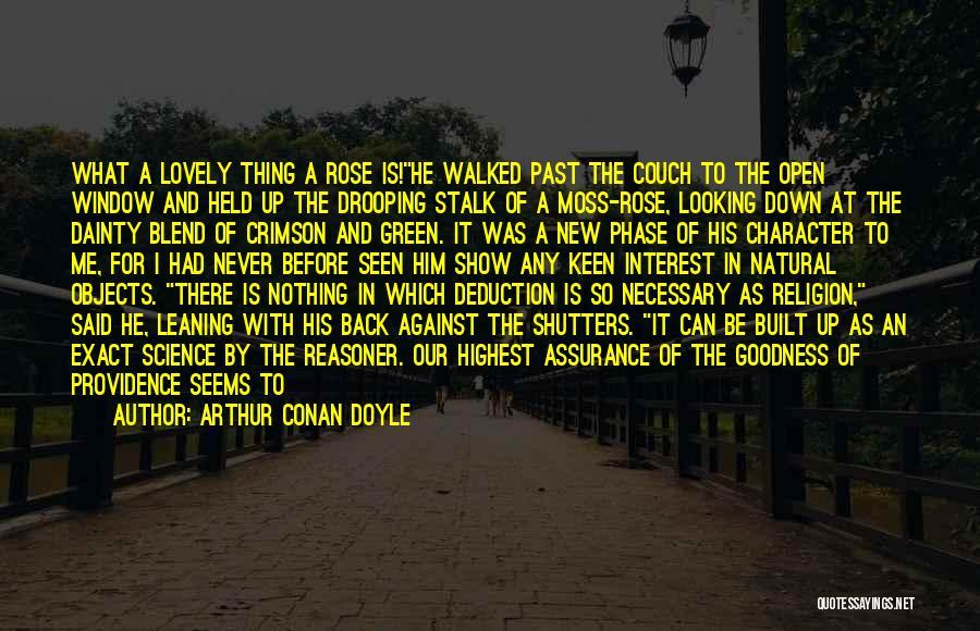 Green Moss Quotes By Arthur Conan Doyle
