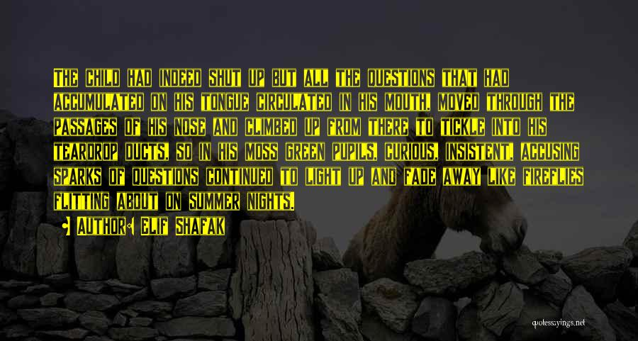 Green Moss Quotes By Elif Shafak