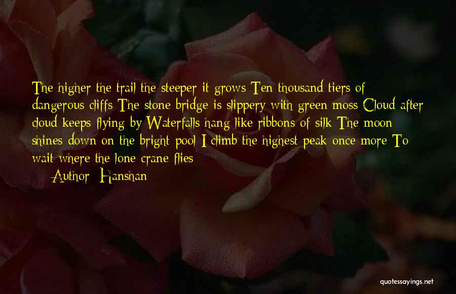 Green Moss Quotes By Hanshan