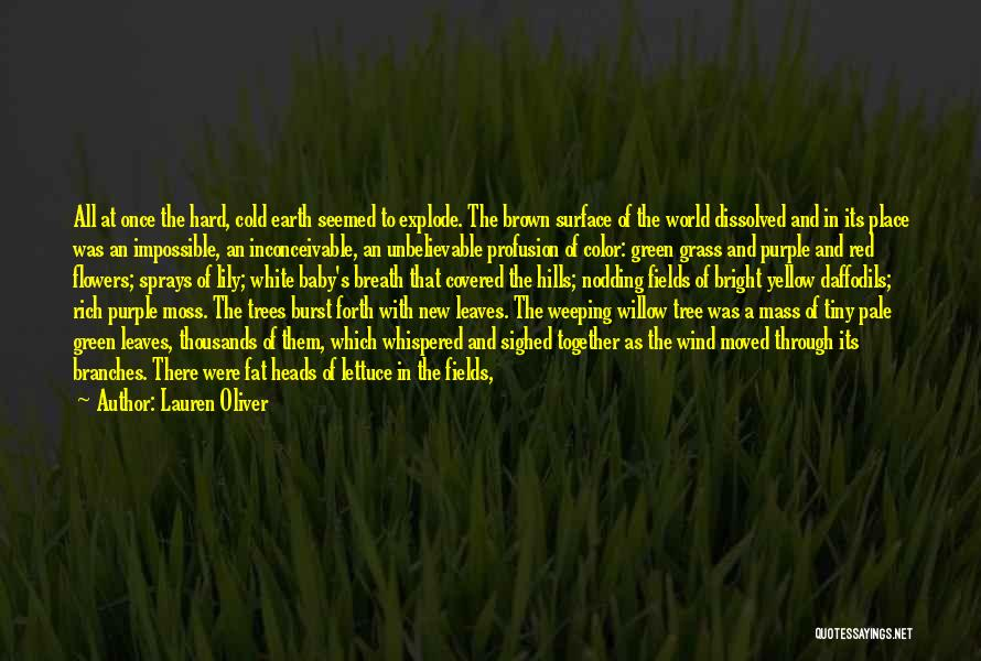 Green Moss Quotes By Lauren Oliver