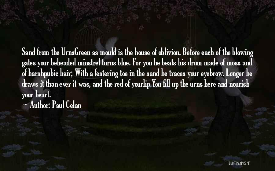 Green Moss Quotes By Paul Celan