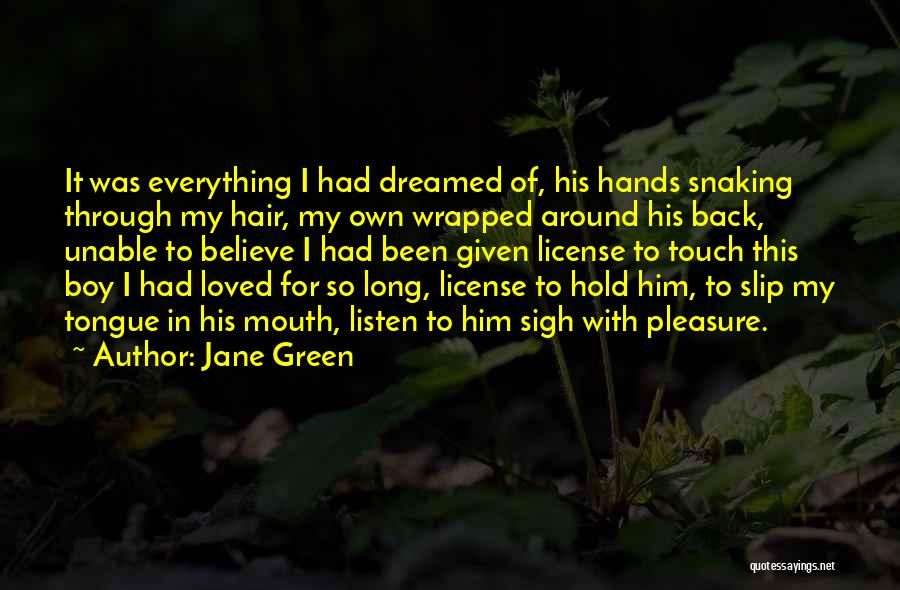 Green Slip Quotes By Jane Green