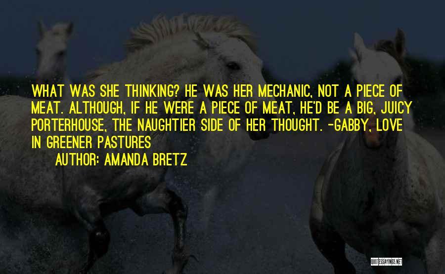 Greener Pastures Quotes By Amanda Bretz