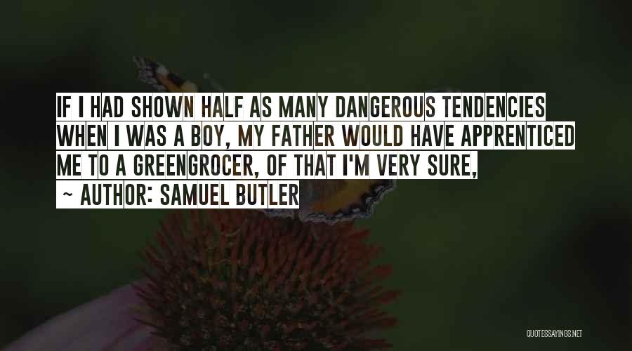 Greengrocer Quotes By Samuel Butler
