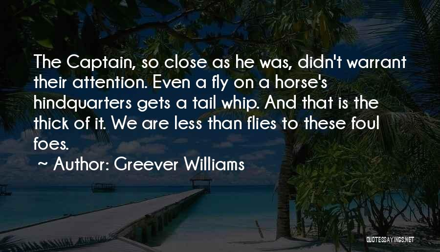 Greever Williams Quotes 1404101