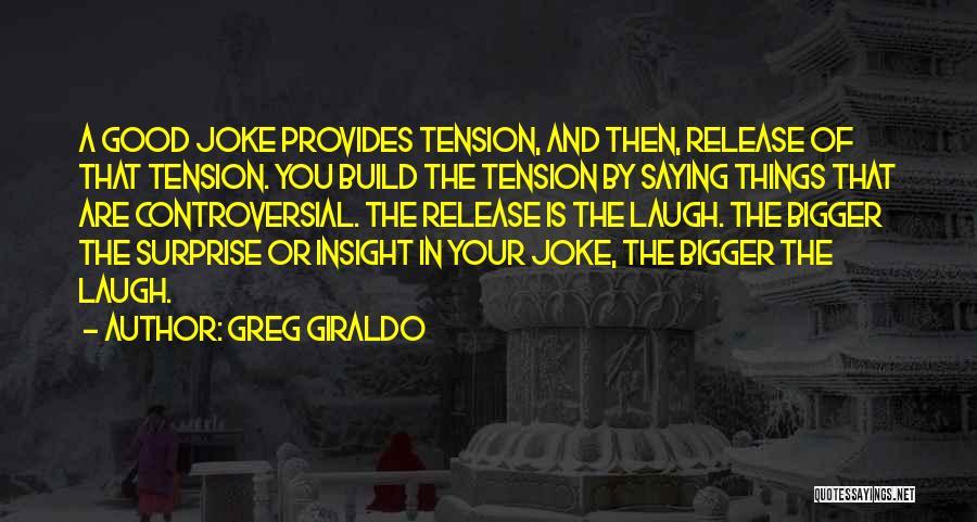 Greg Giraldo Quotes 1220817