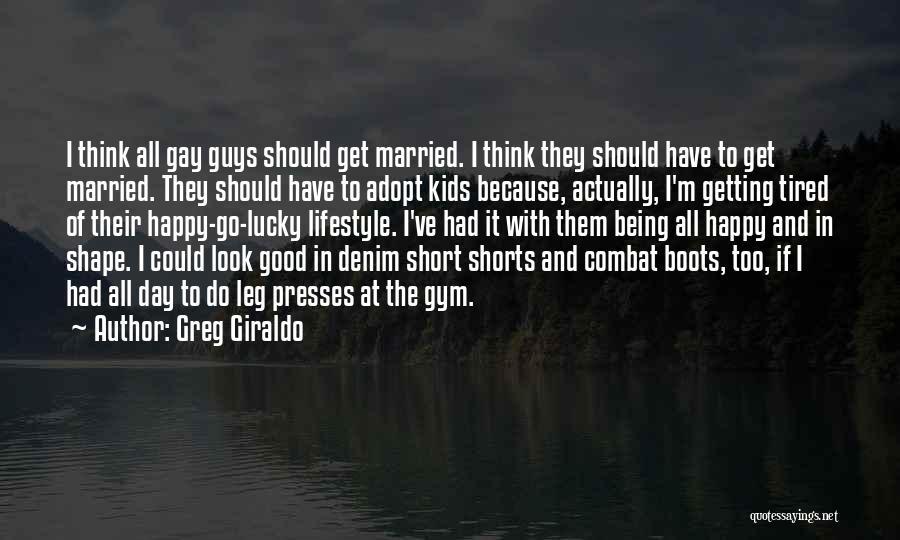 Greg Giraldo Quotes 129466