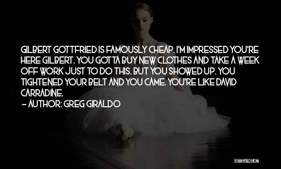 Greg Giraldo Quotes 1756612