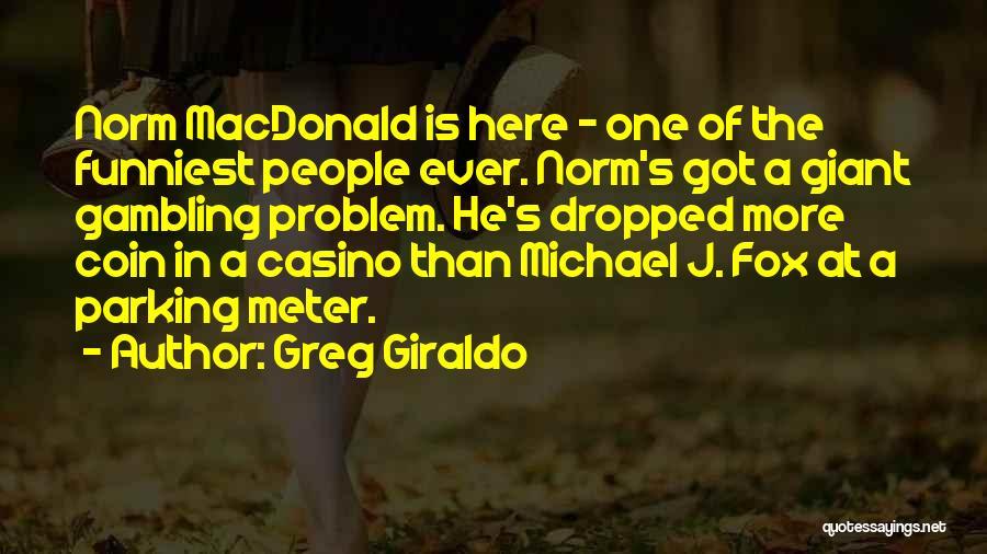 Greg Giraldo Quotes 1861619