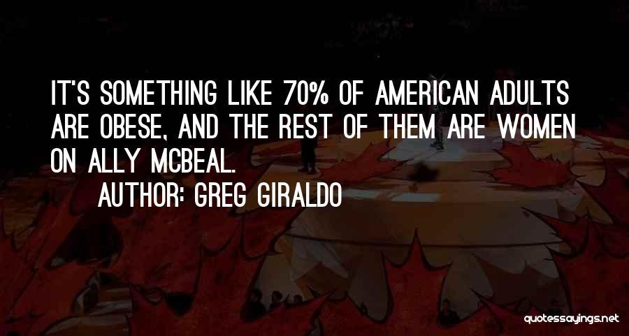 Greg Giraldo Quotes 2020182