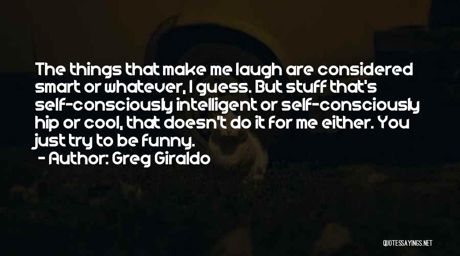 Greg Giraldo Quotes 213606