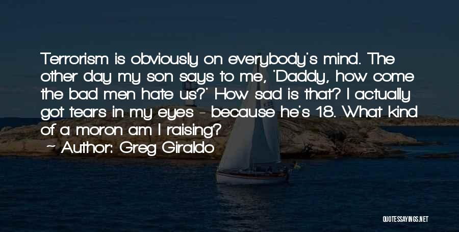 Greg Giraldo Quotes 2271348