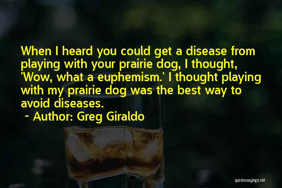 Greg Giraldo Quotes 285493