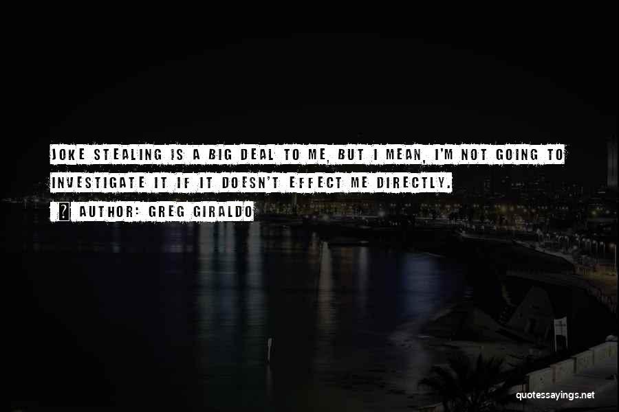 Greg Giraldo Quotes 911880