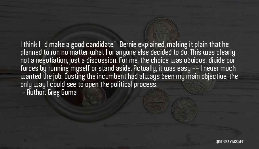 Greg Guma Quotes 854586