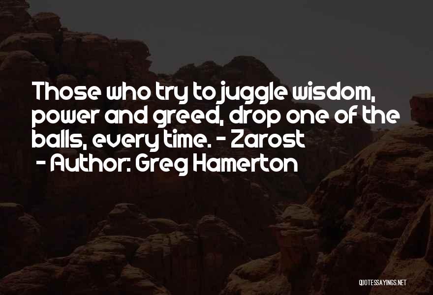 Greg Hamerton Quotes 1577580