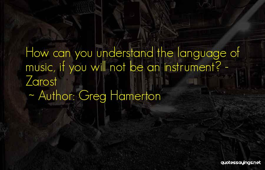 Greg Hamerton Quotes 1916779