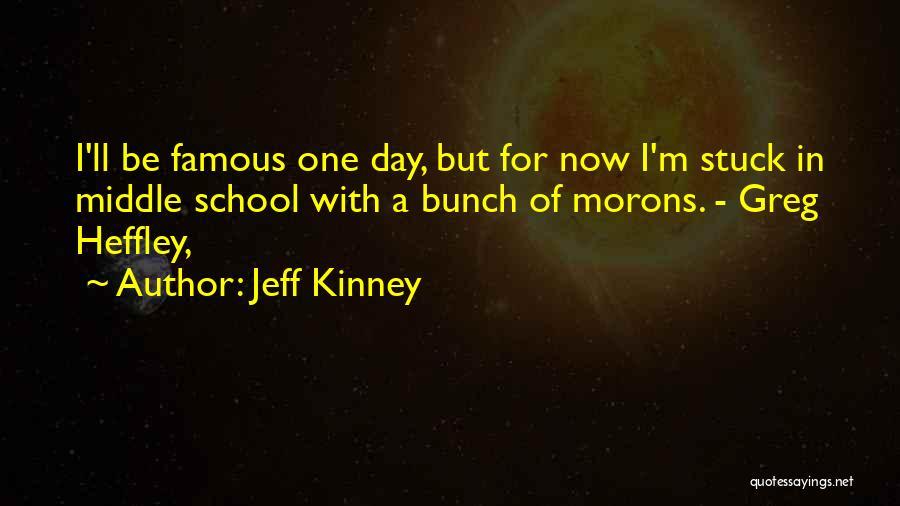 Greg Heffley Quotes By Jeff Kinney