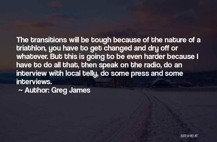 Greg James Quotes 1563008