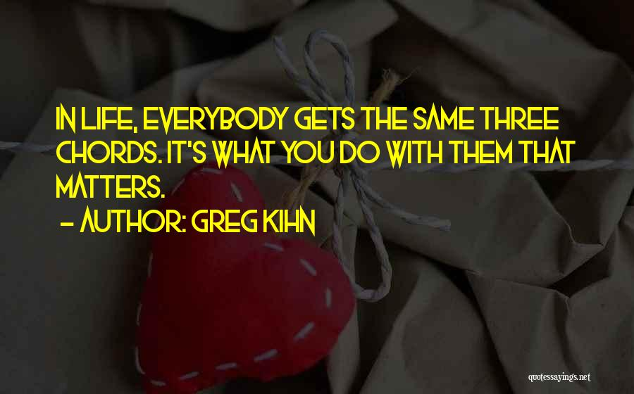 Greg Kihn Quotes 106002