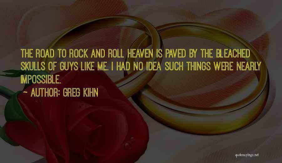 Greg Kihn Quotes 737960