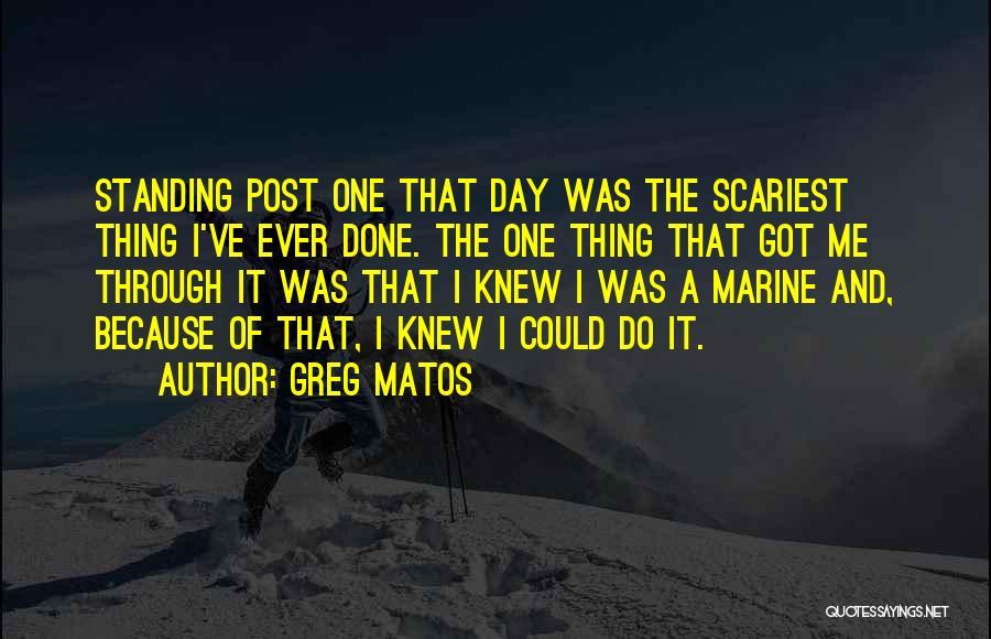 Greg Matos Quotes 1322742