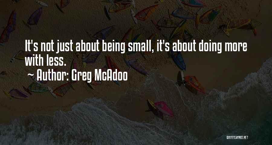 Greg McAdoo Quotes 1398765